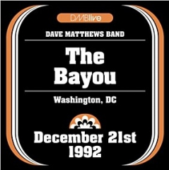DMBlive 19921221 The Bayou