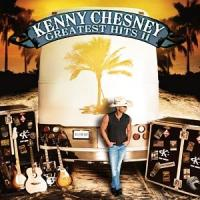 Kenny Chesney - Greatest Hits II