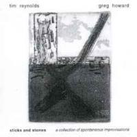 Tim Reynolds & Greg Howard - Sticks and Stones (2001)